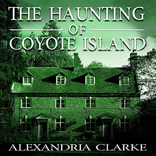The Haunting of Coyote Island  By  cover art