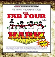 Hark! (Classic Christmas Songs Performed in a Beatles Style) by The Fab Four