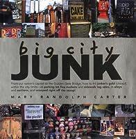 Big City Junk