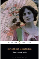 The Collected Stories of Katherine Mansfield (Penguin Classics) Kindle Edition