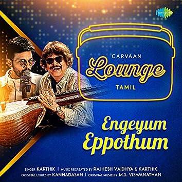 Engeyum Eppothum - Single