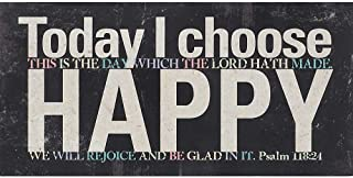 Today I Choose Happy Psalm 118:24 Distressed Black 5 x 10 Wood Table Top Sign Plaque
