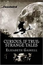 Curious If True Strange Tales Annotated