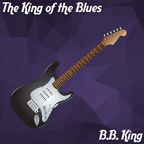 The King of the Blues de B. B. King en Amazon Music - Amazon.es