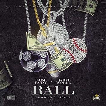Ball (feat. Babys World)