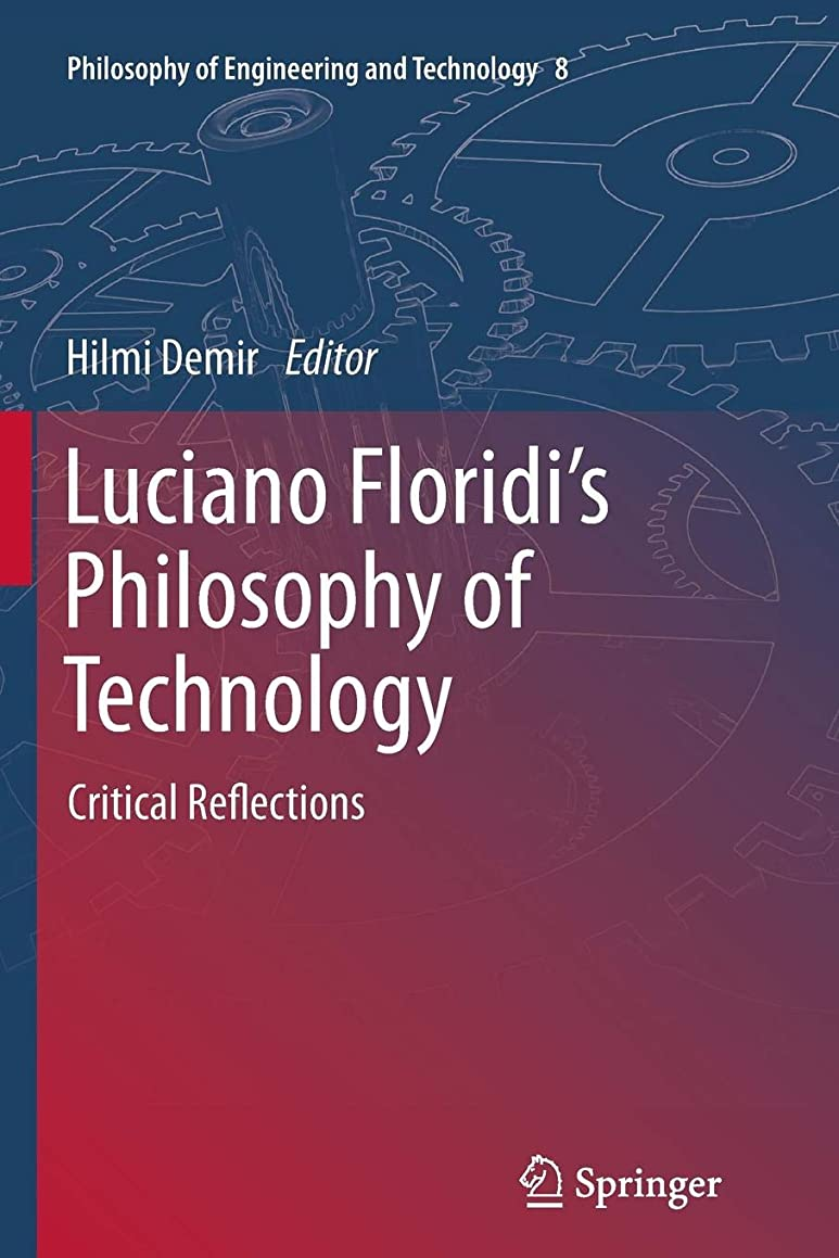 シャンプーエトナ山皿Luciano Floridi's Philosophy of Technology: Critical Reflections (Philosophy of Engineering and Technology)