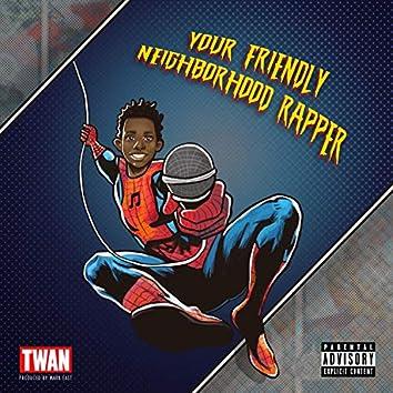 Your Friendly Neighborhood Rapper