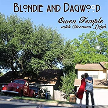 Blondie and Dagwood (feat. Brennen Leigh)