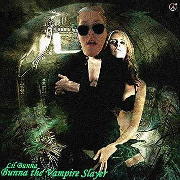 Bunna the Vampire Slayer