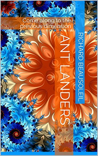 Ant Landers: Come along to the previous dimension (Earth Sciences) (English Edition)