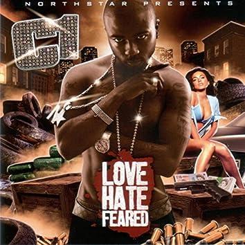 Love Hate Feared