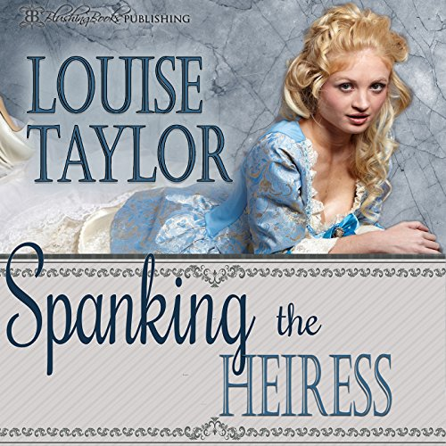 Spanking the Heiress audiobook cover art
