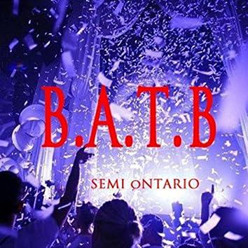B.A.T.B.