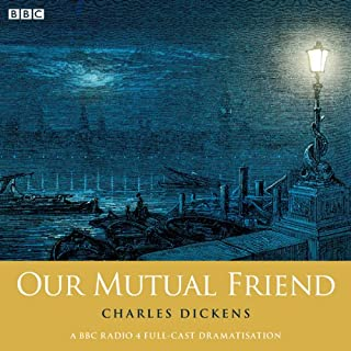 Charles Dickens's Our Mutual Friend (Woman's Hour Drama) cover art