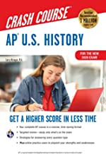 AP®  U.S. History Crash Course, For the New 2020 Exam, Book + Online (Advanced Placement (AP) Crash Course)