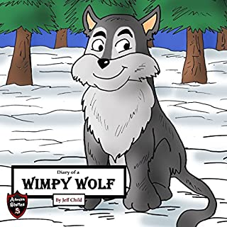 Diary of a Wimpy Wolf: Lost in the Winter Storms cover art
