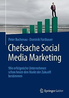 comprar comparacion Chefsache Social Media Marketing: Wie erfolgreiche Unternehmen schon heute den Markt der Zukunft bestimmen (German Edition)