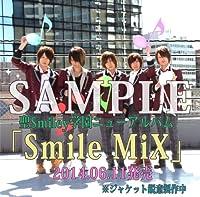 聖Smiley学園「Smile MiX」