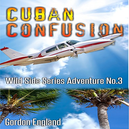 Cuban Confusion     Wild Side Series, Book 3              By:                                                                                                                                 Gordon England                               Narrated by:                                                                                                                                 Dave Wright                      Length: 30 mins     Not rated yet     Overall 0.0