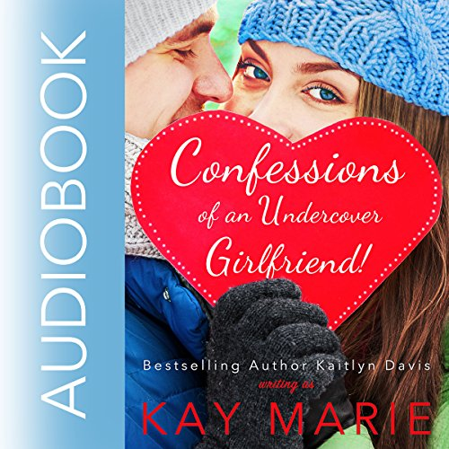 Confessions of an Undercover Girlfriend! audiobook cover art