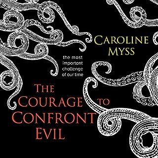 Page de couverture de The Courage to Confront Evil