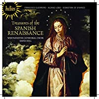 Treasures Of The Spanish Renaissance [Westminster Cathedral Choir, David Hill ] [HYPERION: CDH55430] by Westminster Cathedral Choir