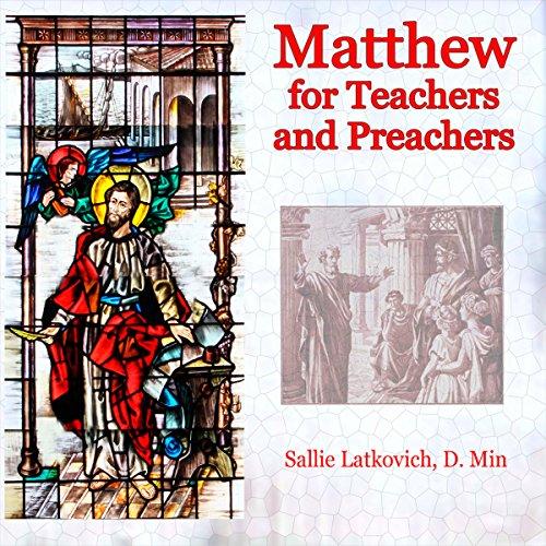 Matthew for Teachers and Preachers audiobook cover art