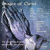 Images of Christ von The Cambridge Singers, John Rutter