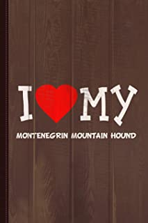 I Love My Montenegrin Mountain Hound Dog Breed Journal Notebook: Blank Lined Ruled For Writing 6x9 110 Pages