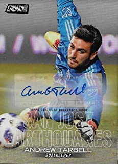 2018 Stadium Club MLS Autographs #32 Andrew Tarbell NM-MT San Jose Earthquakes Official MLS Soccer Trading Card