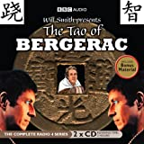 By Will Smith Will Smith Presents: The Tao of Bergerac (BBC Audio) [Audio CD]