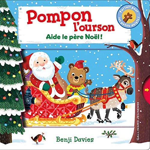 Pompon l'ourson:Aide le Père Noël! (Petite Enfance)