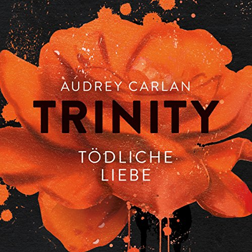 Tödliche Liebe     Trinity 3              By:                                                                                                                                 Audrey Carlan                               Narrated by:                                                                                                                                 Oliver Kube,                                                                                        Milan Scholl,                                                                                        Christiane Marx                      Length: 9 hrs and 13 mins     Not rated yet     Overall 0.0