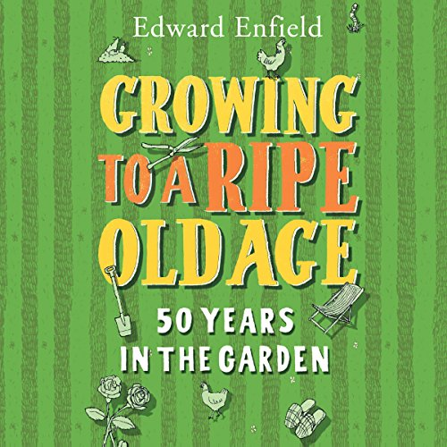 Growing to a Ripe Old Age audiobook cover art