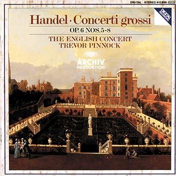 Handel: Concerti grossi Op.6, Nos.5-8