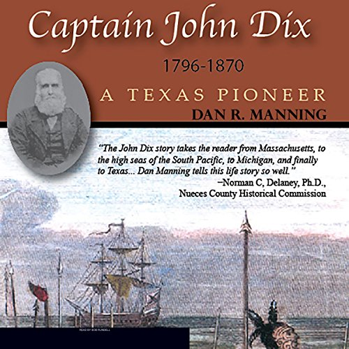 Captain John Dix, 1796-1870 audiobook cover art