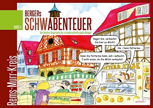 Bergers Schwabenteuer Band 4: Rems-Murr-Kreis