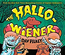The Hallo-Wiener by [Dav Pilkey]