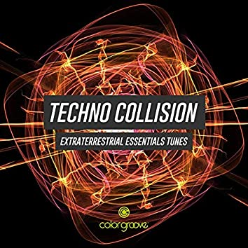 Techno Collision (Extraterrestrial Essentials Tunes)