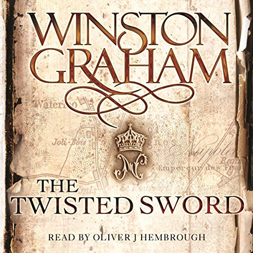 The Twisted Sword: A Novel of Cornwall 1815 audiobook cover art