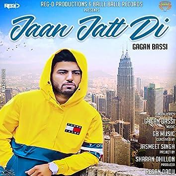 Jaan Jatt Di