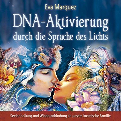 DNA-Aktivierung durch die Sprache des Lichts Titelbild
