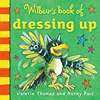 Wilbur's Book of Dressing Up