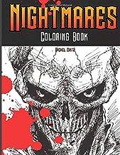 Nightmares - Coloring Book: Horrid Demons, Zombies, Screaming Skulls, Horror Monsters - Halloween Coloring For Adults & Te...