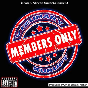 Members Only (feat. Kurupt)