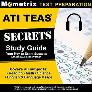 ATI TEAS Secrets Study Guide, Sixth Edition Abridged audiobook cover art