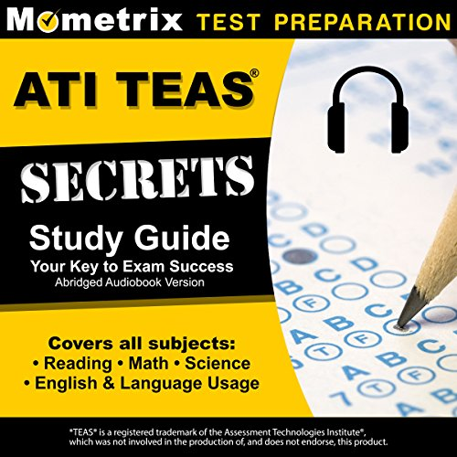 ATI TEAS Secrets Study Guide, Sixth Edition Abridged audiobook cover art