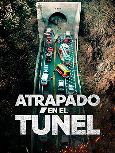 Atrapado en el túnel