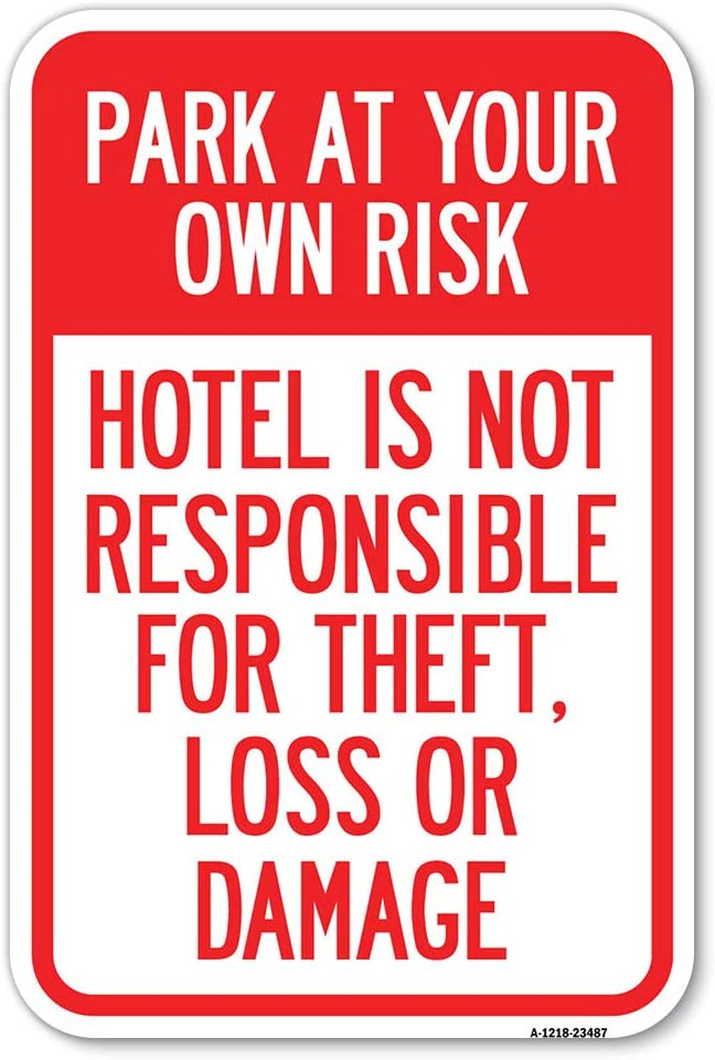 Park OFFicial shop at Your Own Risk Hotel is for o Theft Loss Not Responsible OFFicial