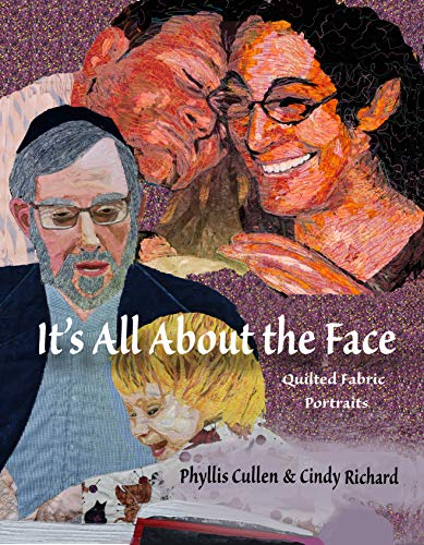It's All About the Face: Quilted Fabric Portraits